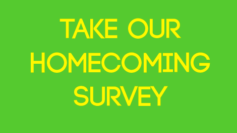 Take Our Homecoming Survey!